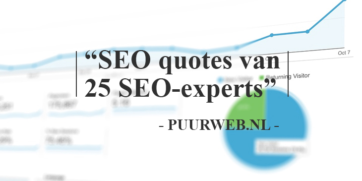 25 Top SEO Quotes van 25 SEO-Experts - PuurWeb.nl